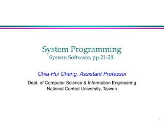 System Programming System Software, pp.21-28.