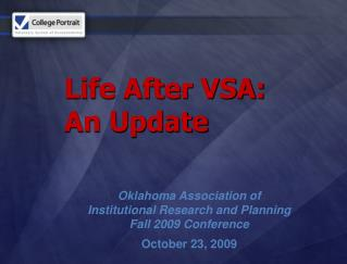 Life After VSA:  An Update