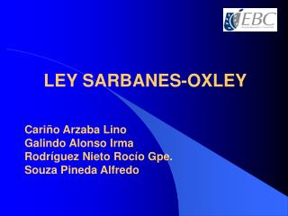 LEY SARBANES-OXLEY