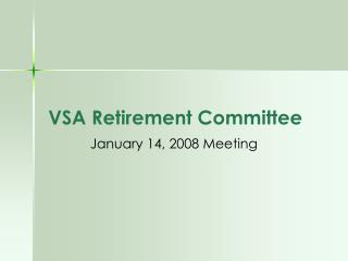 VSA Retirement Committee