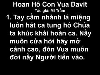 Hoan Hô Con Vua Davit Tác giả: Mi Trầm