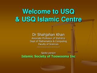 Welcome to USQ  & USQ Islamic Centre