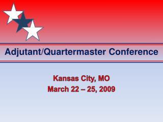 Adjutant/Quartermaster Conference