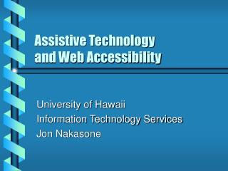 Assistive Technology and Web Accessibility