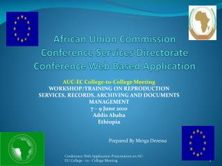 African Union Commission Conference Services Directorate Conference Web Based Application