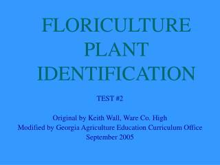 FLORICULTURE PLANT IDENTIFICATION
