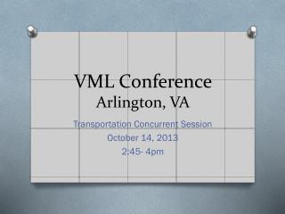 VML Conference Arlington, VA