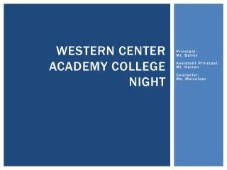 Western Center Academy College Night