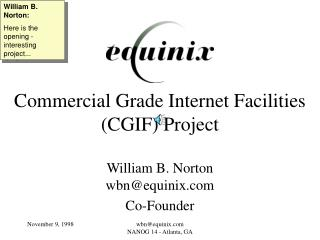 Commercial Grade Internet Facilities (CGIF) Project