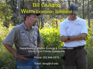 Bill Giuliano W ildlife Extension Specialist