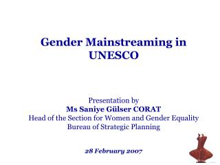 Presentation by  Ms Saniye Gülser CORAT Head of the Section for Women and Gender Equality