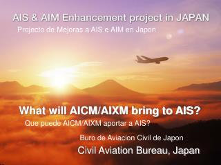 What will AICM/AIXM bring to AIS?