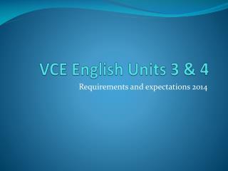 VCE English Units 3 & 4