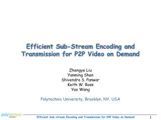 Efficient Sub-Stream Encoding and Transmission for P2P Video on Demand
