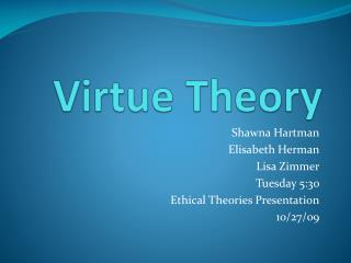 Virtue Theory