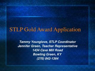 STLP Gold Award Application