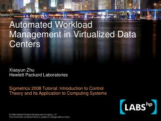 Automated Workload Management in Virtualized Data Centers