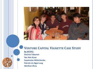 Venture Capital Vignette Case Study