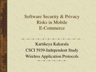 Software Security & Privacy Risks in Mobile  E-Commerce