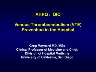 AHRQ /  QIO Venous Thromboembolism (VTE) Prevention in the Hospital