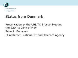 Status from Denmark