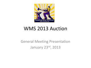 WMS 2013 Auction