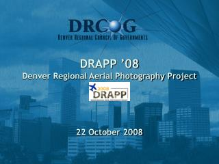 DRAPP '08 Denver Regional Aerial Photography Project