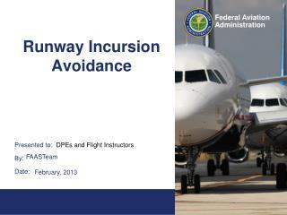 Runway Incursion Avoidance