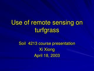 Use of remote sensing on turfgrass