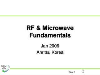 RF & Microwave Fundamentals