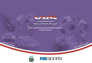 TV signals covering VHS Sports'  Realtime  3D  Advertising  service.