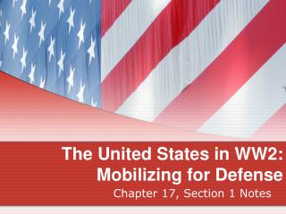 The United States in WW2: Mobilizing for Defense