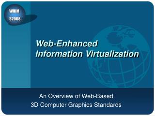 Web-Enhanced Information Virtualization