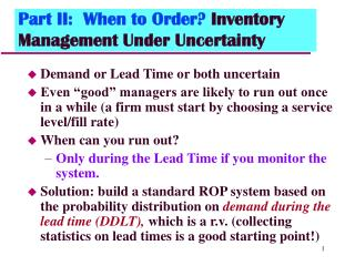 Part II:  When to Order Inventory Management Under Uncertainty