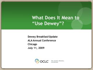 "What Does It Mean to ""Use Dewey""?"