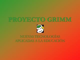 PROYECTO GRIMM