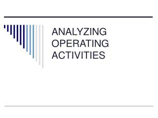ANALYZING OPERATING ACTIVITIES