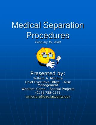 Medical Separation Procedures February 19, 2009