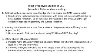 WbLS Propotype  Studies at CSU  (since last Collaboration meeting)