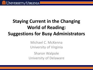 Staying Current in the Changing World of Reading:  Suggestions for Busy Administrators