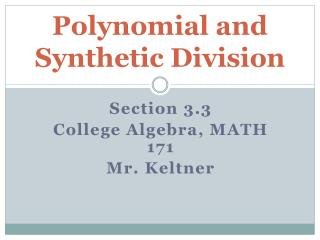 Polynomial and Synthetic Division