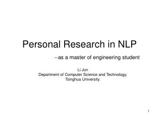 Personal Research in NLP  --as a master of engineering student