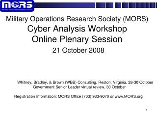 Whitney, Bradley, & Brown (WBB) Consulting, Reston, Virginia, 28-30 October