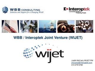 WBB / Interoptek  Joint Venture (WIJET)