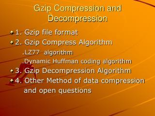 Gzip Compression and Decompression