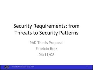 Security Requirements: from Threats to Security Patterns