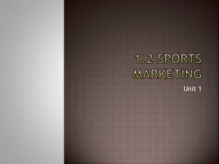 1.2 Sports Marketing