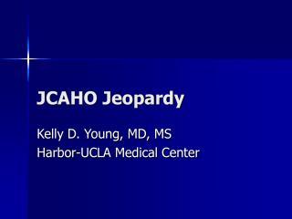 JCAHO Jeopardy