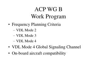 ACP WG B Work Program
