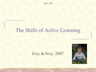The Skills of Active Listening